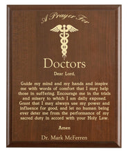 Load image into Gallery viewer, Christian prayer for a doctor with industry logo and free personalization. Cherry finish with laser engraved text.