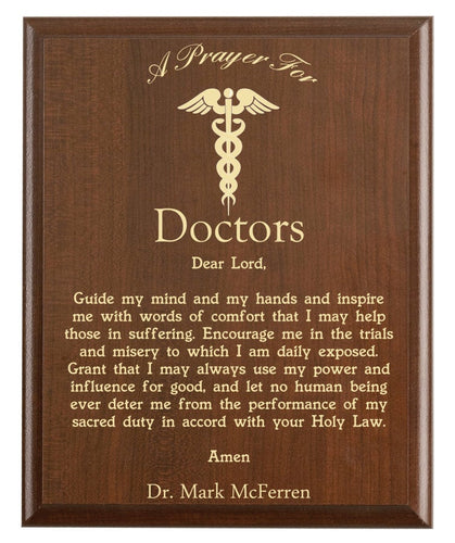 Christian prayer for a doctor with industry logo and free personalization. Cherry finish with laser engraved text.