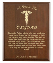 Load image into Gallery viewer, Christian prayer for a surgeon with industry logo and free personalization. Cherry finish with laser engraved text.