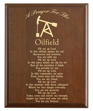 Load image into Gallery viewer, Christian prayer for an oilfield with industry logo and free personalization. Cherry finish with laser engraved text.