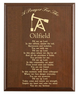 Christian prayer for an oilfield with industry logo and free personalization. Cherry finish with laser engraved text.