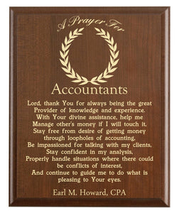Christian prayer for an accountant with industry logo and free personalization. Cherry finish with laser engraved text.