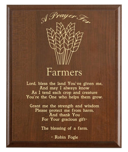 Christian prayer for a farmer with industry logo and free personalization. Cherry finish with laser engraved text.