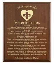 Load image into Gallery viewer, Christian prayer for a veterinarian with industry logo and free personalization. Cherry finish with laser engraved text.
