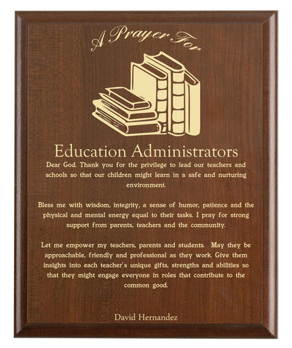 Christian prayer for an education administrator with industry logo and free personalization. Cherry finish with laser engraved text.