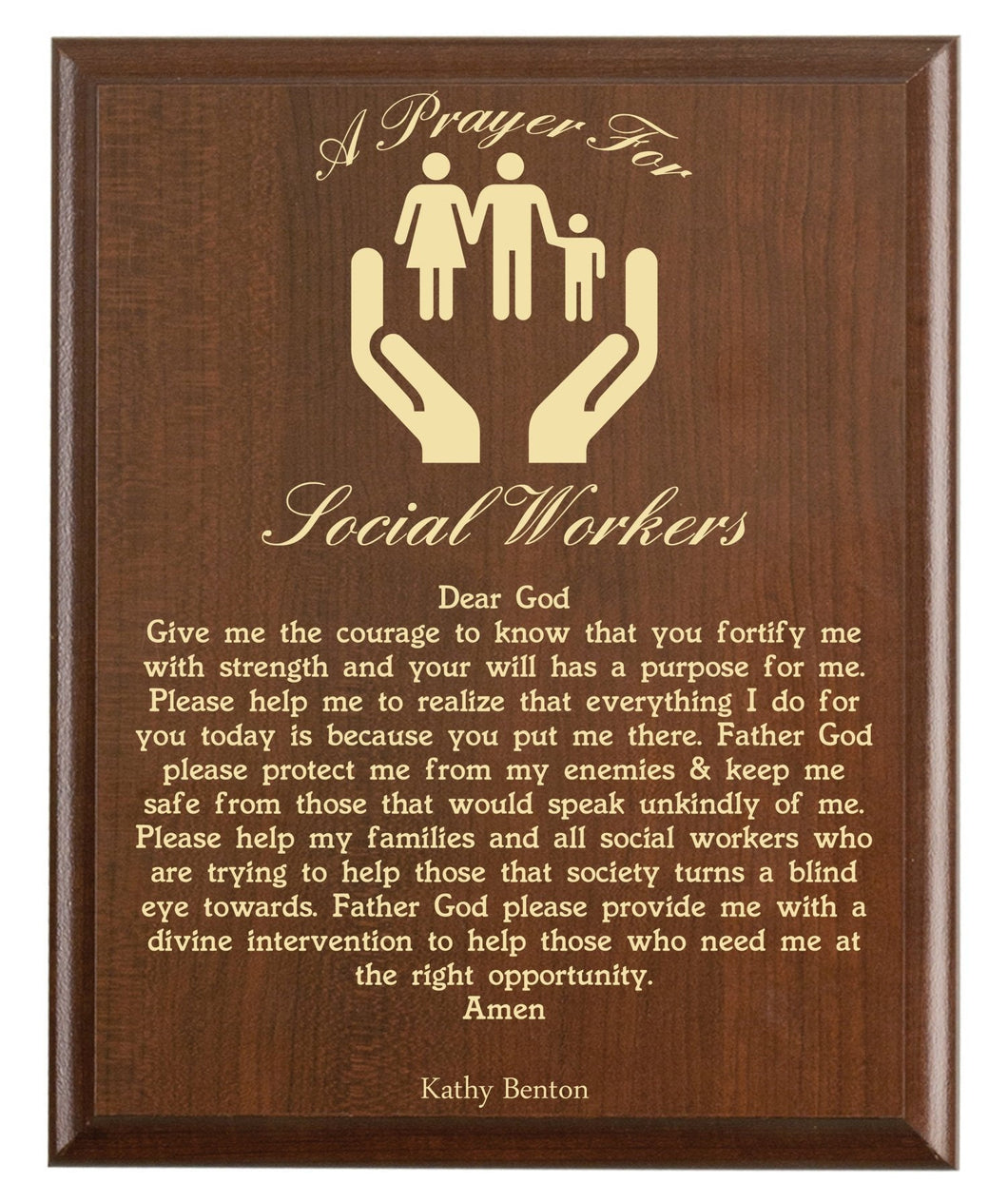 Christian prayer for a social worker with industry logo and free personalization. Cherry finish with laser engraved text.