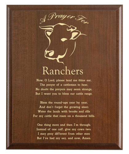 Christian prayer for a rancher with industry logo and free personalization. Cherry finish with laser engraved text.