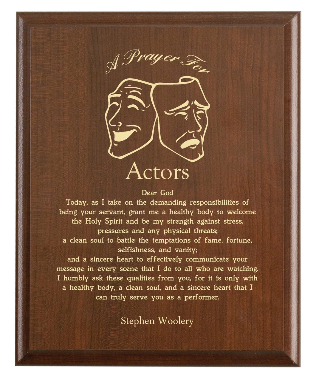 Christian prayer for an actor with industry logo and free personalization. Cherry finish with laser engraved text.