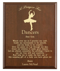 Christian prayer for a dancer with industry logo and free personalization. Cherry finish with laser engraved text.