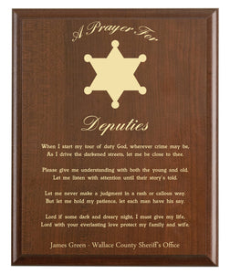 Christian prayer for a deputy with industry logo and free personalization. Cherry finish with laser engraved text.