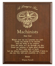 Load image into Gallery viewer, Christian prayer for a machinist with industry logo and free personalization. Cherry finish with laser engraved text.