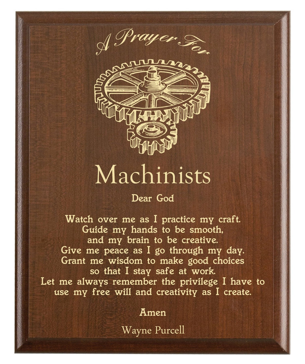 Christian prayer for a machinist with industry logo and free personalization. Cherry finish with laser engraved text.