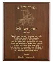 Load image into Gallery viewer, Christian prayer for a millwright with industry logo and free personalization. Cherry finish with laser engraved text.