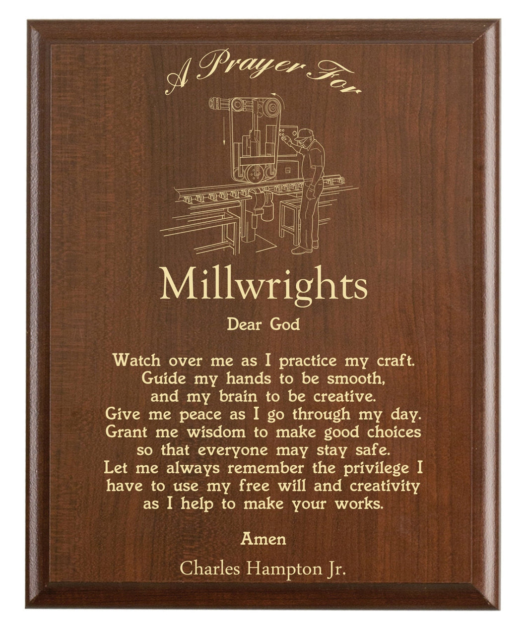 Christian prayer for a millwright with industry logo and free personalization. Cherry finish with laser engraved text.