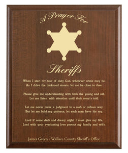 Christian prayer for a sheriff with industry logo and free personalization. Cherry finish with laser engraved text.