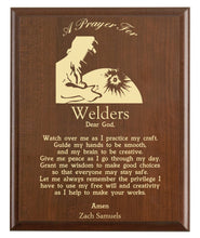 Load image into Gallery viewer, Christian prayer for a welder with industry logo and free personalization. Cherry finish with laser engraved text.