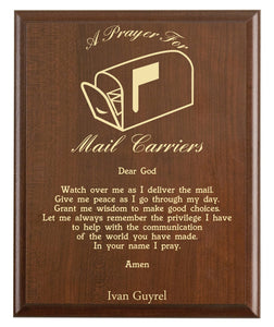 Christian prayer for a mail carrier with industry logo and free personalization. Cherry finish with laser engraved text.
