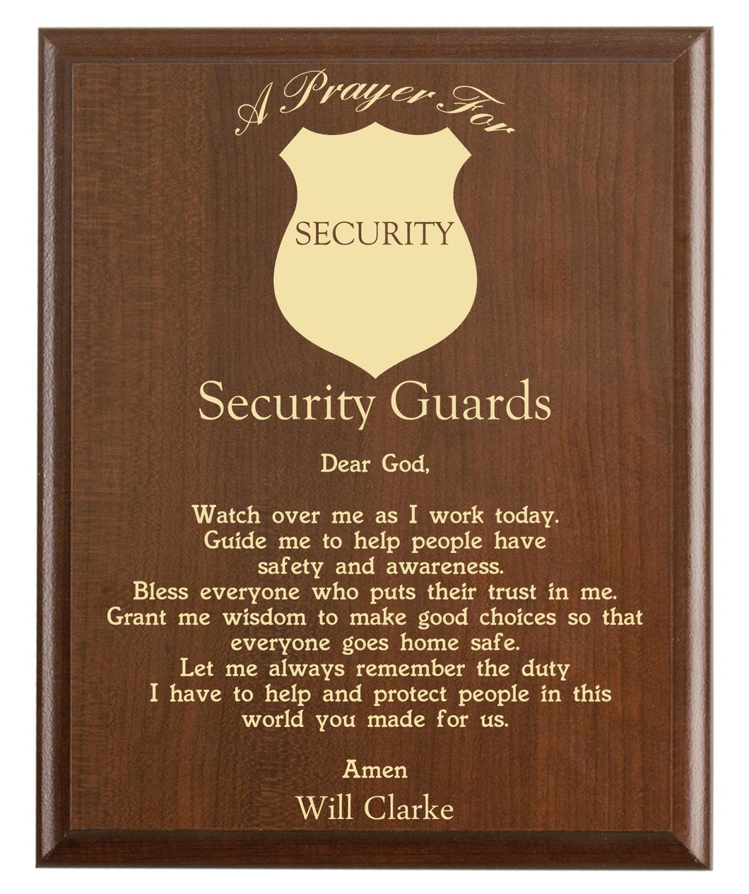 Christian prayer for a security guard with industry logo and free personalization. Cherry finish with laser engraved text.