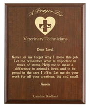 Load image into Gallery viewer, Christian prayer for a vet tech with industry logo and free personalization. Cherry finish with laser engraved text.