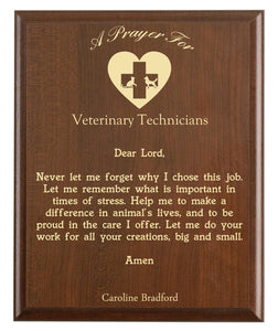 Christian prayer for a vet tech with industry logo and free personalization. Cherry finish with laser engraved text.