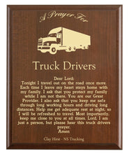 Load image into Gallery viewer, Christian prayer for a truck driver with industry logo and free personalization. Cherry finish with laser engraved text.