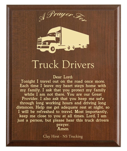 Christian prayer for a truck driver with industry logo and free personalization. Cherry finish with laser engraved text.