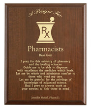 Load image into Gallery viewer, Christian prayer for a pharmacist with industry logo and free personalization. Cherry finish with laser engraved text.
