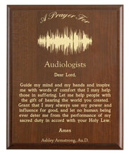 Load image into Gallery viewer, Christian prayer for an audiologist with industry logo and free personalization. Cherry finish with laser engraved text.