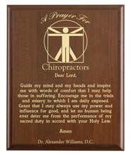 Load image into Gallery viewer, Christian prayer for a chiropractor with industry logo and free personalization. Cherry finish with laser engraved text.