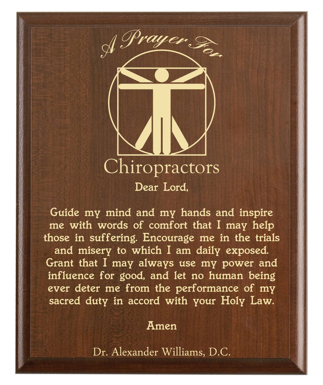 Christian prayer for a chiropractor with industry logo and free personalization. Cherry finish with laser engraved text.