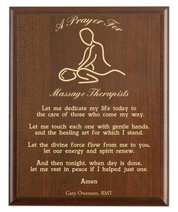 Christian prayer for a massage therapist with industry logo and free personalization. Cherry finish with laser engraved text.