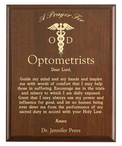 Christian prayer for an optometrist with industry logo and free personalization. Cherry finish with laser engraved text.