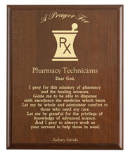 Load image into Gallery viewer, Christian prayer for a pharmacy technician with industry logo and free personalization. Cherry finish with laser engraved text.
