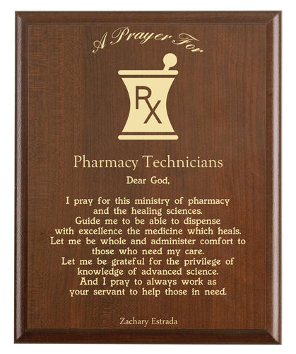 Christian prayer for a pharmacy technician with industry logo and free personalization. Cherry finish with laser engraved text.