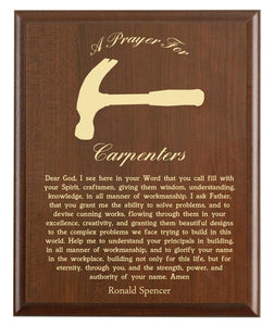 Christian prayer for a carpenter with industry logo and free personalization. Cherry finish with laser engraved text.