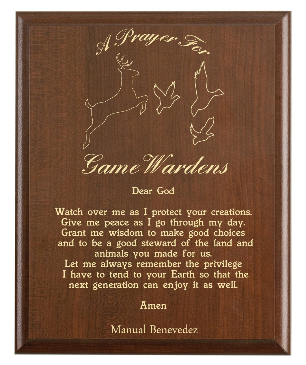 Christian prayer for a game warden with industry logo and free personalization. Cherry finish with laser engraved text.