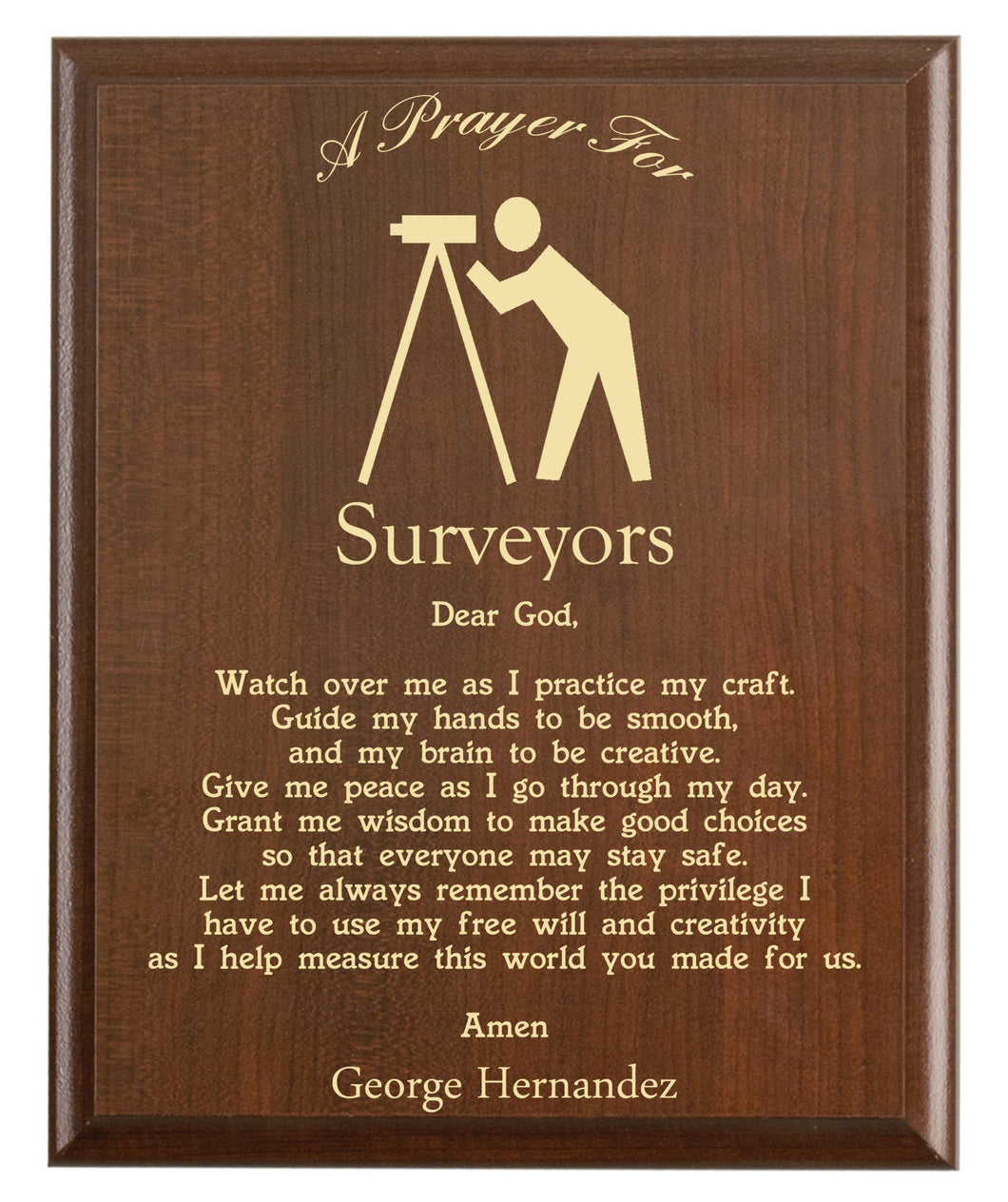 Christian prayer for a surveyor with industry logo and free personalization. Cherry finish with laser engraved text.