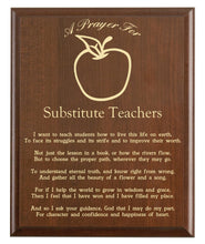 Load image into Gallery viewer, Christian prayer for a substitute teacher with industry logo and free personalization. Cherry finish with laser engraved text.