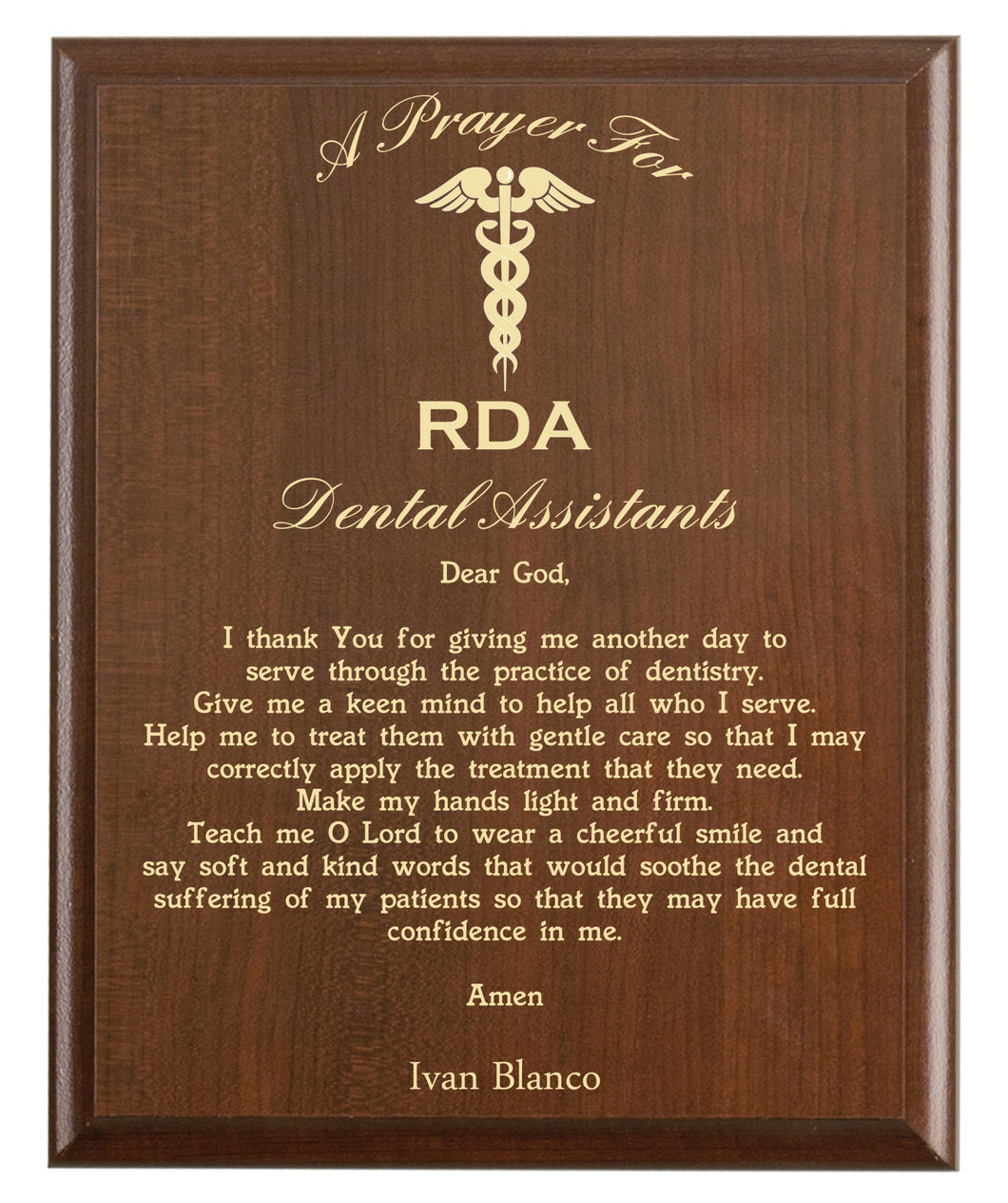 Christian prayer for a dental assistant with industry logo and free personalization. Cherry finish with laser engraved text.