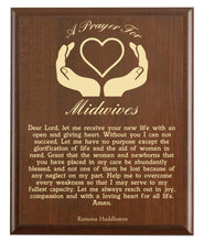 Load image into Gallery viewer, Christian prayer for a midwive with industry logo and free personalization. Cherry finish with laser engraved text.