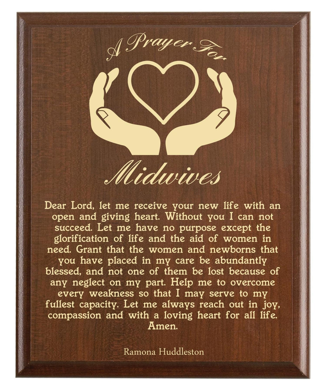 Christian prayer for a midwive with industry logo and free personalization. Cherry finish with laser engraved text.