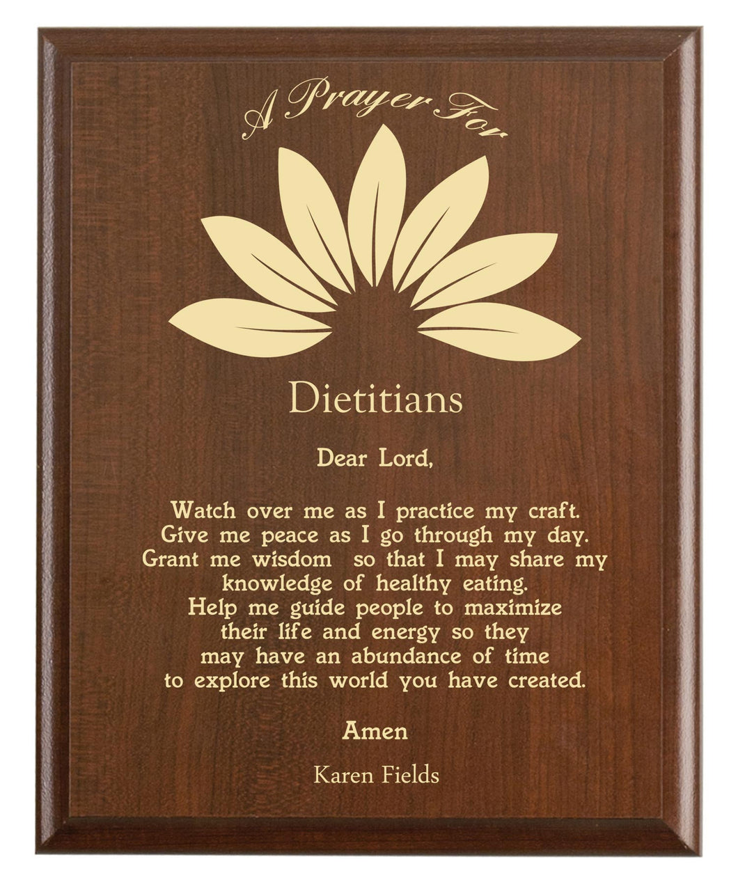Christian prayer for a dietitian with industry logo and free personalization. Cherry finish with laser engraved text.