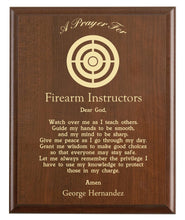 Load image into Gallery viewer, Christian prayer for a firearm instructor with industry logo and free personalization. Cherry finish with laser engraved text.