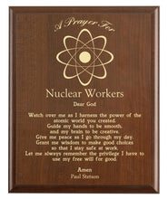 Load image into Gallery viewer, Christian prayer for a nuclear worker with industry logo and free personalization. Cherry finish with laser engraved text.