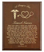 Load image into Gallery viewer, Christian prayer for a travel nurse with industry logo and free personalization. Cherry finish with laser engraved text.