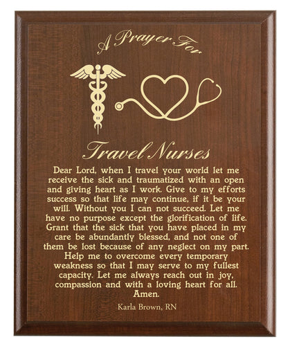 Christian prayer for a travel nurse with industry logo and free personalization. Cherry finish with laser engraved text.