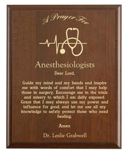 Load image into Gallery viewer, Christian prayer for an anesthesiologist with industry logo and free personalization. Cherry finish with laser engraved text.
