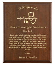 Load image into Gallery viewer, Christian prayer for an anesthesiologist assistant with industry logo and free personalization. Cherry finish with laser engraved text.