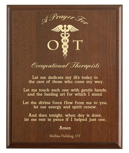 Christian prayer for an occupational therapist with industry logo and free personalization. Cherry finish with laser engraved text.