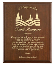 Load image into Gallery viewer, Christian prayer for a park ranger with industry logo and free personalization. Cherry finish with laser engraved text.